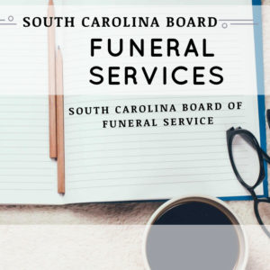 ( FS ) Funeral Services - South Carolina Board